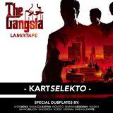 THE GANGSTA LA MIXTAPE - KART SELEKTO
