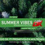 Dj Niros - Summer Vibes ( Radio OK August Mix 2017 )