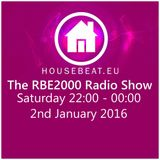 The RBE2000 Radio Show 2 Jan 2016 Housebeat.eu