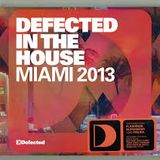Defected In The House Miami 2013 completo