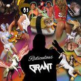 DJ Grant - Ridiculous Vol 1 (Sept 2014)