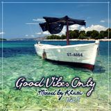Good Vibes Only (Vol. 5)