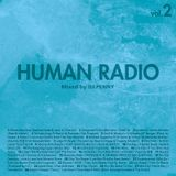 HUMAN RADIO Vol.2 Mixed by DJ PENNY