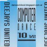 Deejays United Computer Dance Ten 1/2