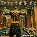 Team By MilenKO selection 2018 spring / DJ Mixi Mike
