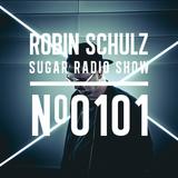 Robin Schulz | Sugar Radio 101