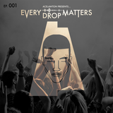 Every Drop Matters: S01 - EP. 001 (Green Cup)
