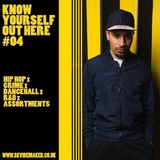 Know Yourself Out Here mix #04 (Download link in description)