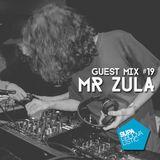 Guest Mix #19 - Mr Zula