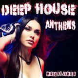 Deep House Anthems 2015