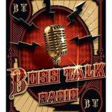 BOSSTALK RADIO 08/25/2016