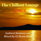 THE CHILLOUT LOUNGE vol.4 - ambient sessions 2017