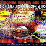 Mix Bomba Fim De Ano 2014 Vol.2 By Dj.Discojo