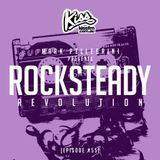 ROCKSTEADY REVOLUTION RADIO #55 with MARK PELLEGRINI [KISS FM Melbourne]