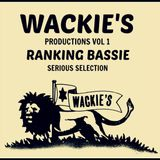 """Wackie's Productions Vol 1 (Ranking Bassie 10"""" Serious Selection)"""