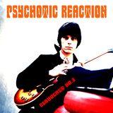 PSYCHOTIC REACTION - CLOUDCAST NO.3