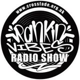 Rankin Vibes Pon www.crossfade.org.uk  ( 19/09/2015 )
