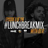 #LunchBreakMix Episode 8 (01-11-17)