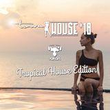 townHOUSE 18 (Tropical House Edition / Beach Bar / Poolside)  #HouseMusic [Mar 2016]
