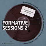 Formative Sessions V.2 - By DJ Collagey