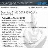 Patrick Hero`s BNRadioShow KW25_15 - Buenos Dias Ibiza