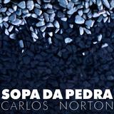 MULTICULT.FM | Sopa da Pedra | por Carlos Norton | 2012-11-02