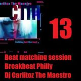 Beat matching sessions 13 (dj carlitoz the maestro)