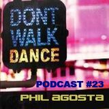 Podcast #23 - Oct 2012 - Phil Agosta