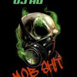 DJ HD Mob Sh!t