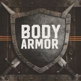 Body Armor Part 3 - Pastor Kim Bousum - Counterfeit