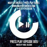 Nightlife México - Press Play (Episode 005 Mixed by Yubal Salgado)