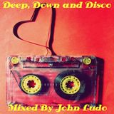 Deep, Down and Disco