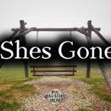 She's Gone | Haunted, Paranormal, Supernatural