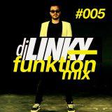 DJ LINKY - FUNKTION MIX #005