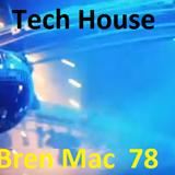 Tech house -oldschool set 78