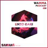 Enzo Gari @ Wamma Podcast 006