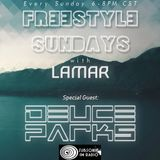 Freestyle Sundays with Lamar. Special Guest. Deuce Parks