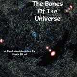 The Bones Of The Universe