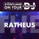 Ratheus @ EVENTLAND ON TOUR DJ CONTEST @ Eventland Radio 1