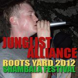 JUNGLIST ALLIANCE - Roots Yard 2012