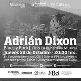 Adrián Dixon Rock & Blues Band - Extensión UCM Talca