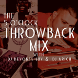 5 o'clock Throwback Mix - DJ A RICH-  Mix 10-27-14
