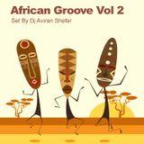 African Groove Vol 2- Set by Dj Aviran Shefer