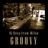 DJ Rosa from Milan - Groovy
