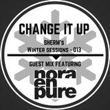 DJ Sherm's Change It Up Volume 013 (Nora En Pure Guest Mix)