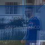 The Classy Issue X Captain Franco