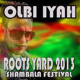 Roots Yard 2013 - Olbi Iyah