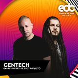 Gentech LIVE @ EDC (Dreamstate Stage) [The Speedway, Nevada  - Las Vegas] 2019-05-17