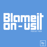 Blame It On Us podcast #009 with Rami Chami