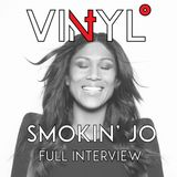 Vi4YL Special: Smokin' Jo picks and plays 4 incredible vinyl records. Full Interview Mix.